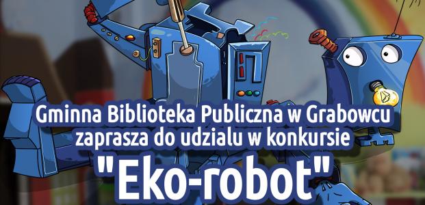 """Konkurs """"Eko-robot"""""""